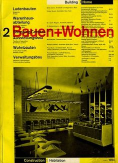 Bauen+Wohnen: Volume 03, Issue 02 | Flickr - Photo Sharing! #graphic design #typography #swiss #grid #magazine cover #bauen+wohren