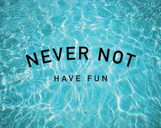 nevernothavefun.com #advice #pool #summer #type #fun #cool