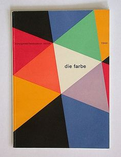 MY TUM—BLR IS BET—TER THAN YOURS— mindthat: Max Bill:  Die Farbe 1944 #print #design #graphic #colour