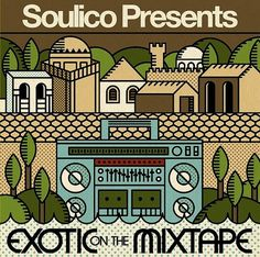 Soulico - Exotic on the Mixtape artwork | Flickr: Intercambio de fotos #illustration