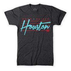Houston Born & Raised