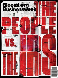 All sizes | The People vs. The IRS | Flickr - Photo Sharing! #businessweek #business #week #bloomber #cover #rhode #condensed #typography