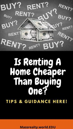 Is Renting a Home Cheaper Than Buying