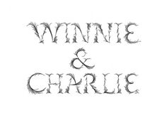 Winnie & Charlie - Projects - A Friend Of Mine #type