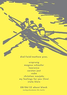 RA: Dial/Laid/Mathew presents Ursprung, Lawrence #music #rowing #flyer #boat