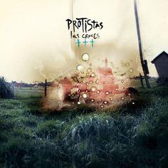 Las Cruces, nuevo disco de Protistas :: Sello Cazador