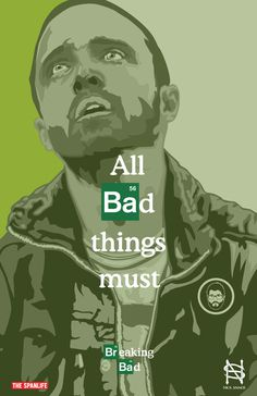 Breaking Bad the final episodes posters #pinkman #gus #cranston #bad #paul #green #amc #white #fring #design #spanos #jesse #schrader #meth #5 #walter #nick #breaking #aaron #graphic #hank #heisenberg #the #spanlife #posters #art #season #fan #bryan
