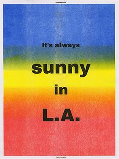 Sunny in LA Poster by Eddie Bong http://www.eddiebong.com