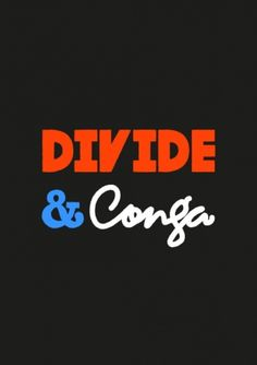 Mason London | Divide & Conga #divide #conga #illustration #type #typography