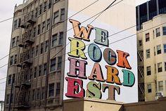 Eine, \'We Rock Hardest\', San Francisco - unurth | street art