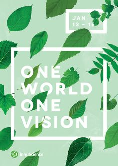 One World. One Vision by Ashwin Kandan #nature #typography #green #poster #layout #print #shwin