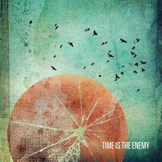 Time Is The Enemy By Brian Danaher - Designers.MX #danaher #design #cover #brian #mix