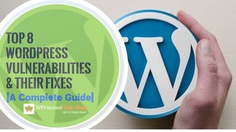 8 #WordPress #Vulnerabilities & How To #Fix Them [AIO Guide]