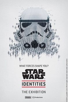 The Star Wars Identities exhibit is fast... | Rampaged Reality #wars #storm #star #poster #trooper
