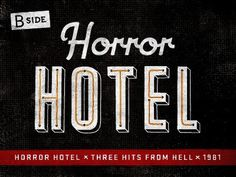 Dribbble - Horror Hotel Cut by Richie Stewart #type #misfits #typography
