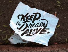 Pinned Image #font #lettering #dream #the #brush #keep #alive #hand #typography