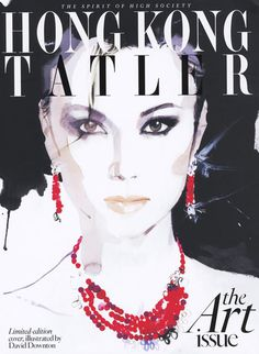 david downton hong kong tatler #magazine #dovnton #cover #illustration #fashion #david #sketch