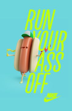 Run Your Ass Off by Esteban Izquierdo
