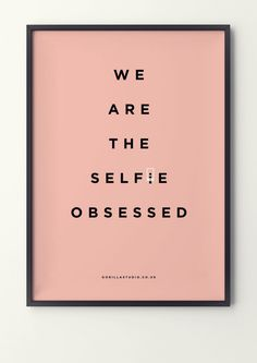 Are we generation 'selfie obsessed'? #obsessed #design #illustration #gorilla #poster #selfie