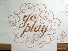 Designersgotoheaven.com - Go play by Stuart... - Designers Go To Heaven #calligraphy #design #ligatures #art #typography