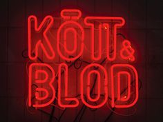 snask.com kott och blod #letters #red #typography #signage #neon