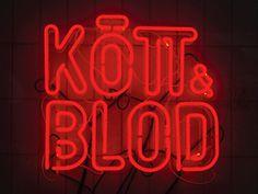 snask.com kott och blod #letters #red #typography #signage #neon