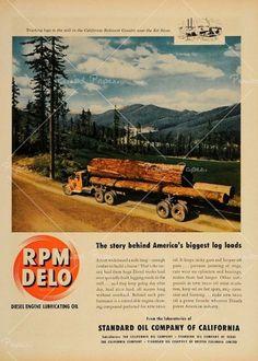 1949 Ad Standard Oil RPM DELO Logging Truck California - Period Paper