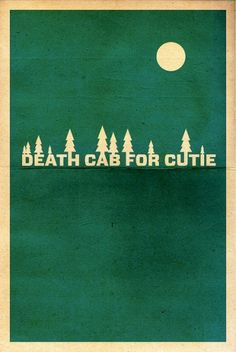 All sizes | Death Cab for Cutie | Flickr - Photo Sharing! #cutie #band #cab #for #poster #minimalist #death