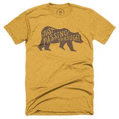 Just Passing Through #bear #tshirt #gold
