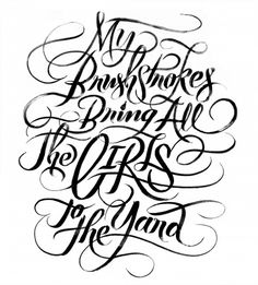 My Brushstrokes Bring All the Girls to the Yard | Erik Marinovich #lettering #marinovich