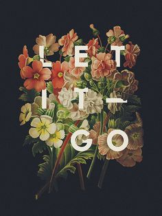 Let it go&Poster Lettering by Ricardo Garciagetawayguts.tumblr.com #typography