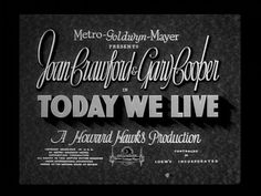 Today We Live Title Card #movie #lettering #white #title #card #black #vintage #and