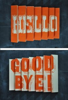 typeverything.com (via Hello / Goodbye 3D poster... - Typeverything #typography