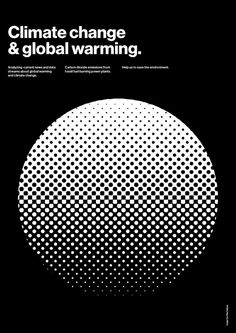 Climate change & global warming. Hope for the future Poster series. #helvetica #poster #black #minimal #artwork #swiss #graphic #design