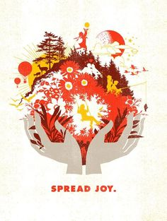 Design Work Life » cataloging inspiration daily #joy #nature #poster #hands