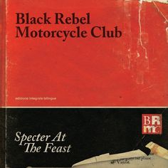 Black Rebel Motorcycle Club – Specter At The Feast – Rdio #album #layout #retro #cd
