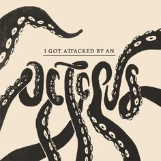 Attack of the Octopus. — 100 Days Project #ocean #lettering #days #project #nautical #type #octopus #monster #100 #typography