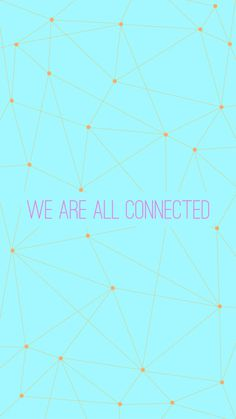 LAB Art - We Are All Connected #design #quotes #photoshop #poster #art #type #layout #typography