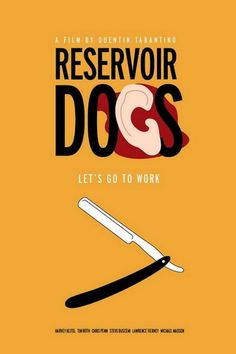 All sizes | reservoir dogs | Flickr - Photo Sharing! #blood #movie #tarantino #poster #razor