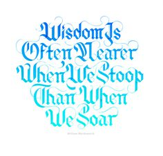 Wisdom_large #inspiration #calligraphy #lettering #quote #design #type #typography