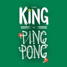 Typography by Chris Wharton on Behance #pong #king #type #ping #typography