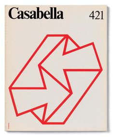 Casabella 421 | 1977, JanuaryDirector: Tomás MaldonadoGraphic project: Pierluigi Cerri e Tomás Gonda #lines #design #graphic #arrows #illustration