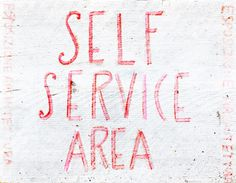 SELF SERVICE AREA typography _insp pop-up-shop PHOTOGRAPHIE © [ catrin mackowski ]