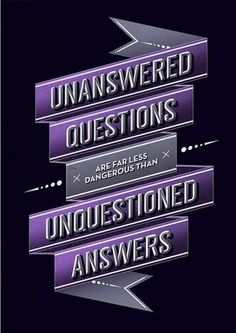 All sizes | Unanswered Questions… | Flickr - Photo Sharing! #typography
