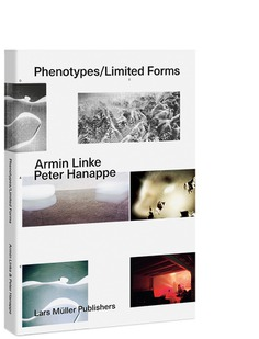 Phenotypes/Limited Forms Special Edition | Lars Müller Publishers