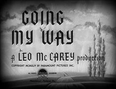 Going My Way (1944) Title Card #movie #lettering #title #card #vintage #type