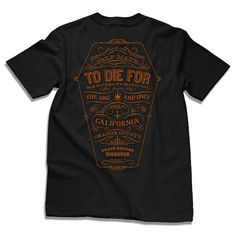 to die for shirts #print #typography #tshirt
