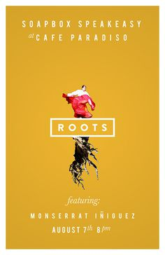 SOAPBOX SPEAKEASY august #roots #print #girl #poster