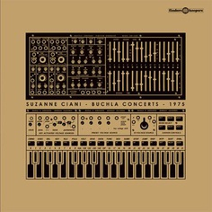 Buchla Concerts 1975 by SUZANNE CIANI - Finders Keepers Records