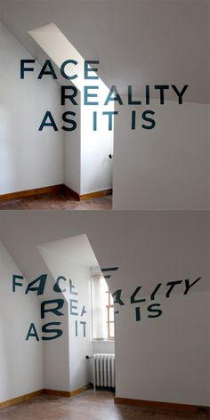 Face Reality As It Is: Anamorphic Typography by Thomas Quinn #anamorphic #typography